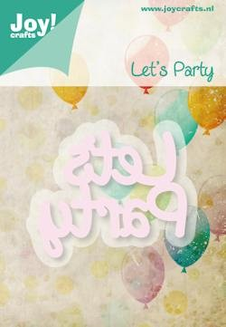 Joy! stencil tekst let`s party Cutting & Embossing